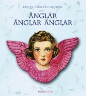 """Gustafsson, Helena """"Änglar änglar änglar - dikter, citat och kuriosa"""" KARTONNAGE"""
