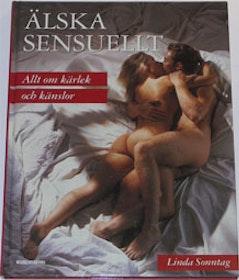 """Sonntag, Linda """"Älska sensuellt. Allt om kärlek och känslor"""" SLUTSÅLD"""