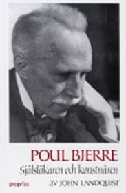 """Landquist, John, """"Poul Bjerre - Själsläkaren och konstnären"""""""