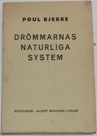 """Bjerre, Poul """"Drömmarnas naturliga system"""" HÄFTAD"""