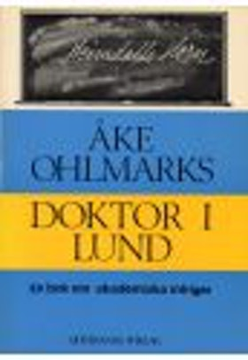 """Ohlmarks, Åke """"Doktor i Lund"""""""