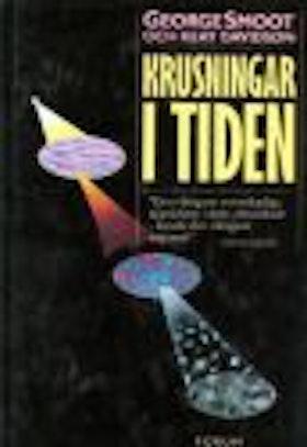 """Smoot, George & Davidson Keay, """"Krusningar i tiden"""" INBUNDEN"""