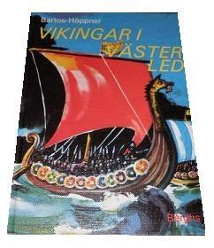 """Bartos-Höppner, Barbara, """"Vikingar i västerled"""" UNGDOMSBOK FR CA 13 ÅR SLUTSÅLD"""