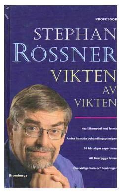 """Rössner, Stephan, professor, """"Vikten av vikten"""""""