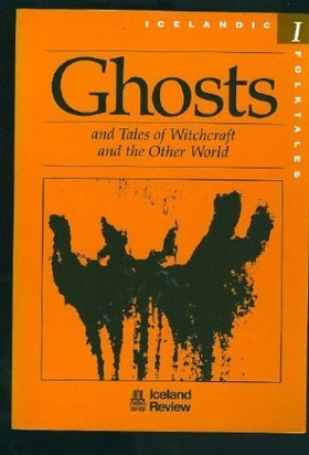 Icelandic folktales - Ghosts, Witchcraft and the Other World SLUTSÅLD
