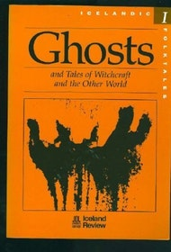 Icelandic folktales - Ghosts, Witchcraft and the Other World SLUTSÅLD