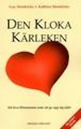 """Hendricks, Gay och Kathlyn, """"Den kloka kärleken - att leva tillsammans utan att ge upp sig själv"""" HÄFTAD SLUTSÅLD"""