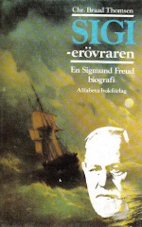 "Thomsen, Braad Christian, ""SIGI erövraren - en Sigmund Freud biografi"" ENDAST 1 EX!"
