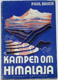 """Bauer, Paul, """"Kampen om Himalaja"""" HÄFTAD SLUTSÅLD"""