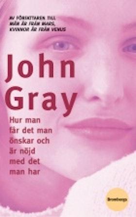 """Gray, John, """"Hur man får det man önskar och är nöjd med det man har"""" KARTONNAGE"""