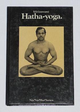 """Goswami, SS """"Hatha-yoga - vägledning i fysisk fostran och koncentration"""" KARTONNAGE SLUTSÅLD"""