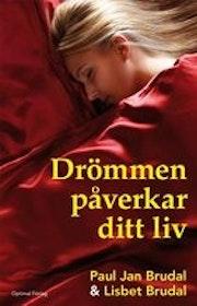 "Brudal, Paul Jan & Lisbeth F. Holter Brudal, ""Drömmen påverkar ditt liv"" INBUNDEN SLUTSÅLD"