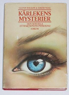 """Wilson, Glenn, & David Nias, """"Kärlekens mysterier - den sexuella attraktionens psykologi"""" INBUNDEN"""
