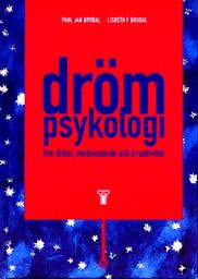 """Brudal, Paul Jan & Lisbeth F. Brudal, """"Drömpsykologi - om dröm, medvetande och kreativitet"""" KARTONNAGE"""