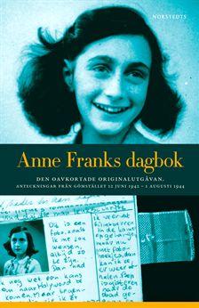 """""""Anne Franks dagbok - Den oavkortade originalutgåvan. Anteckningar från gömstället 12 juni 1942 - 1 augusti 1944"""" INBUNDEN SLUTSÅLD"""