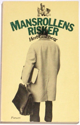 "Goldberg, Herb, ""Mansrollens risker"" ENDAST 1 EX!"