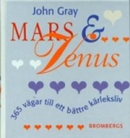 """Gray, John, """"Mars & Venus: 365 vägar till ett bättre kärleksliv"""" INBUNDEN"""