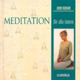 """Hudson, John, """"Meditation för alla sinnen"""" NYSKICK, ENDAST 1 EX!"""
