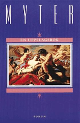 "Eklöf, Margareta ""Myter - en uppslagsbok"" INBUNDEN"