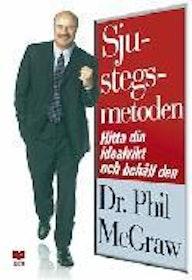 """McGraw, Philip, Dr Phil, \Sjustegsmetoden: Hitta din idealvikt och behåll den!\"""" POCKET"""""""