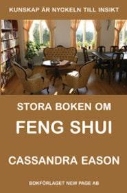 """Eason, Casandra """"Stora boken om feng shui"""" HÄFTAD"""