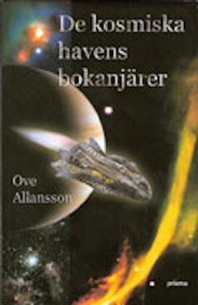"Allansson, Ove ""De kosmiska havens bokanjärer"" INBUNDEN"