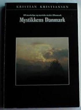 """Kristiansen, Kristian """"Mystikkens Danmark"""""""