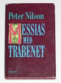 """Nilson, Peter """"Messias med träbenet och andra berättelser"""" POCKET"""