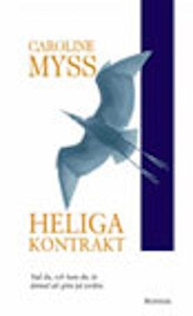 "Myss, Caroline, ""Heliga kontrakt"" ANTIKVARISK POCKET"