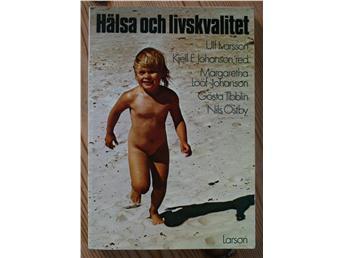 "Johanson, Kjell E (red) ""Hälsa och livskvalitet"" ENDAST 1 EX!"