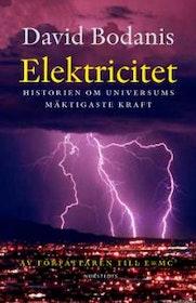 "Bodanis, David, ""Elektricitet - historien om universums mäktigaste kraft"" INBUNDEN"