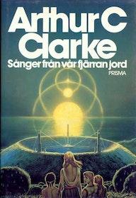 """Clarke, Arthur C., """"Sånger från vår fjärran jord"""" INBUNDEN"""