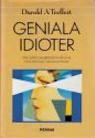 """Treffert, Darold A """"Geniala idioter - Om specialbegåvningar hos mentalt handikappade"""""""