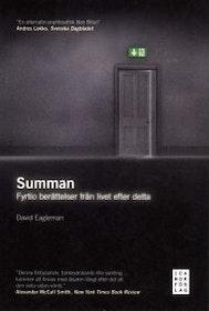 """Eagleman, David """"Summan - Fyrtio berättelser från livet efter detta"""" POCKET"""