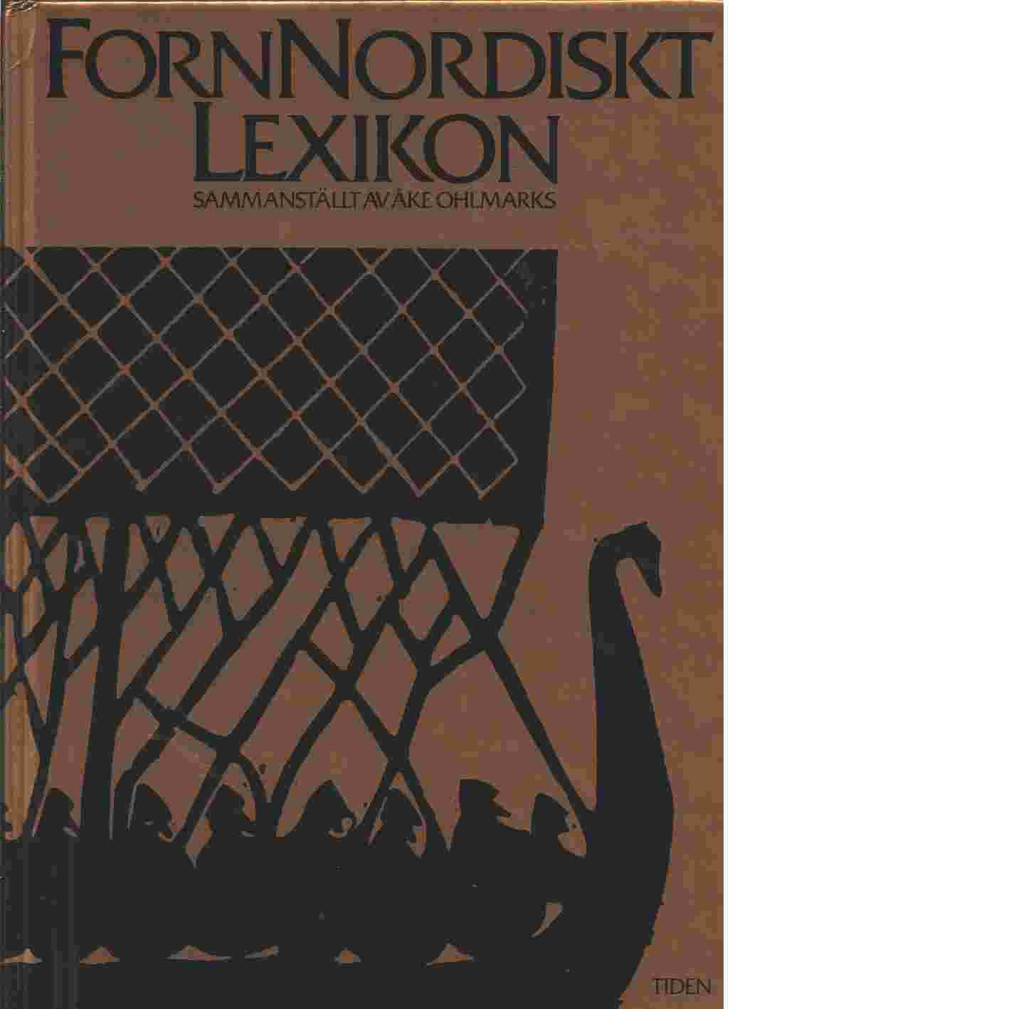 "Ohlmarks, Åke ""Fornnordiskt lexikon"" INBUNDEN"