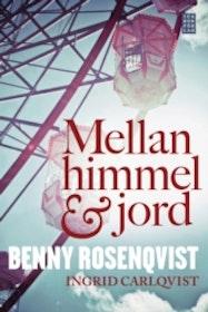 """Rosenqvist, Benny & Carlqvist, Ingrid """"Mellan himmel och jord"""""""