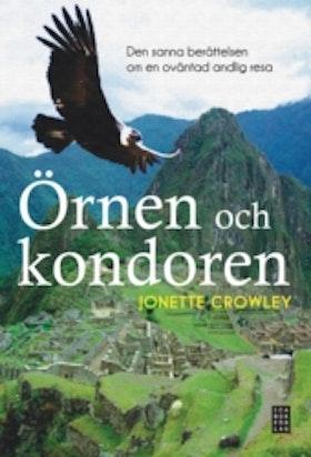 "Crowley, Jonette ""Örnen och Kondoren"" INBUNDEN ANTIKVARISK"