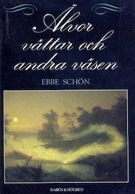 """Schön, Ebbe, """"Älvor, vättar och andra väsen"""" INBUNDEN"""