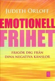 """Orloff, Judith """"Emotionell frihet : frigör dig från dina negativa känslor"""" INBUNDEN"""