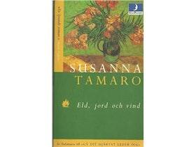 """Tamaro, Susanna """"Eld, jord och vind"""" POCKET"""