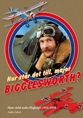 """Lybeck, Anders """"Hur står det till, major Bigglesworth?"""" NYTT EX!"""