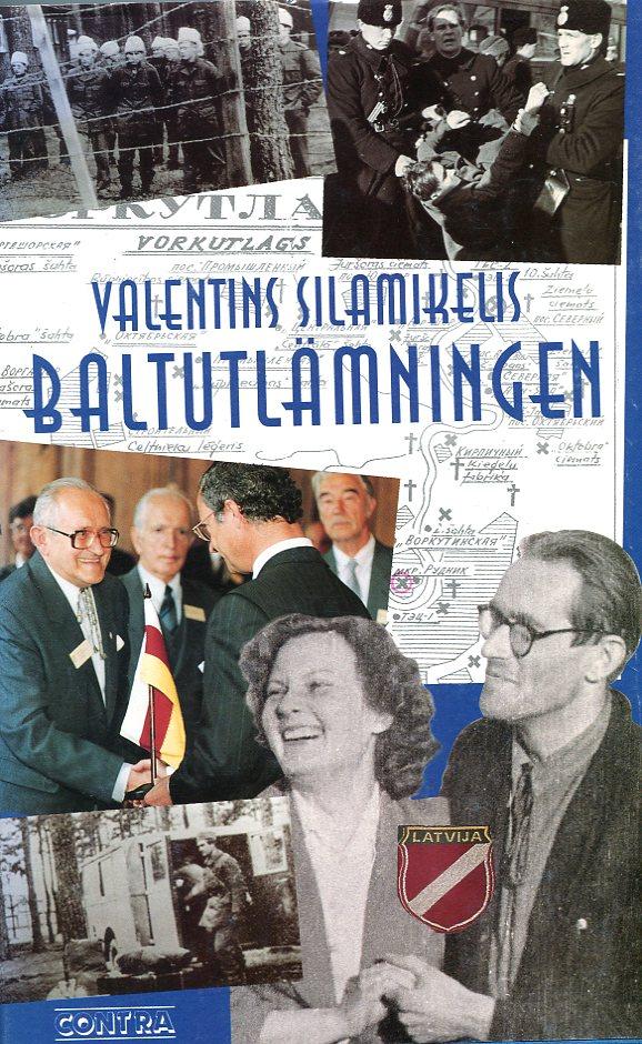 """Silamikelis, Valentins, """"Baltutlämningen"""" INBUNDEN, ENDAST 1 EX!"""