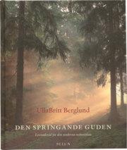 """Berglund, UllaBritt """"Den springande guden : levnadsråd för den moderna människan"""" KARTONNAGE"""