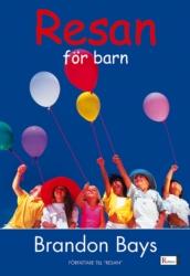 """Bays, Brandon """"Resan för barn"""" INBUNDEN"""