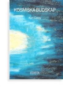 """Carey, Ken """"Kosmiska budskap - meddelanden från yttre rymden"""" HÄFTAD"""