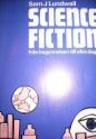 """Lundwall, Sam J """"Science fiction - från begynnelsen till våra dagar"""" HÄFTAD"""