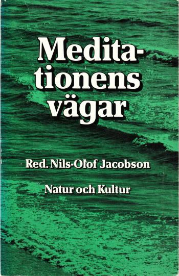 """Jacobson, Nils-Olof (red.) """"Meditationens vägar"""" HÄFTAD"""
