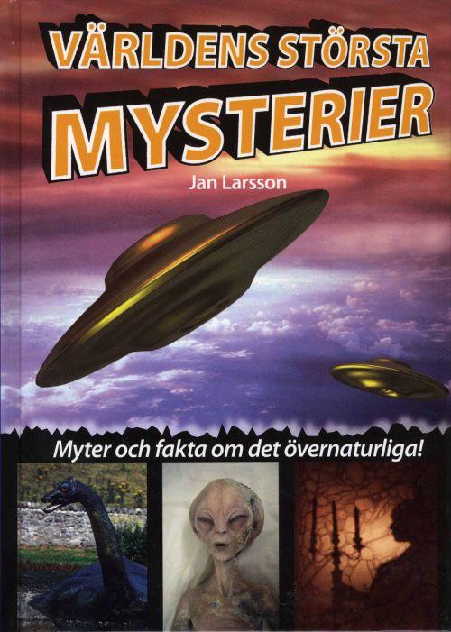"""Larsson, Jan """"Världens största mysterier"""" KARTONNAGE"""