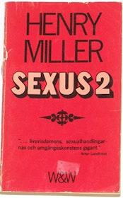 """Miller, Henry, """"Sexus 2"""""""