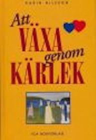 """Nilsson, Karin """"Att växa genom kärlek"""" KARTONNAGE"""